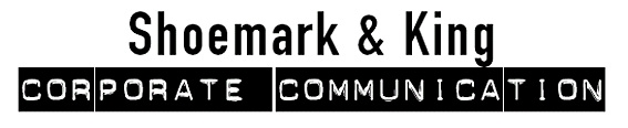 Shoemark & King Corporate Communication | Get your message through!